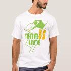 TENNIS_LIFE T-Shirt