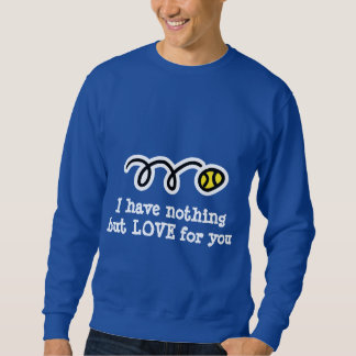 Tennis sarcasm t-shirt with sarcastic quote