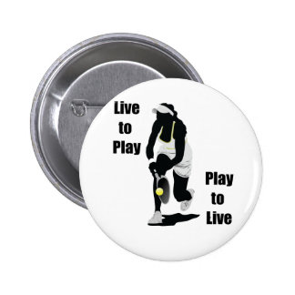 TennisChick Live to Play 2 Inch Round Button
