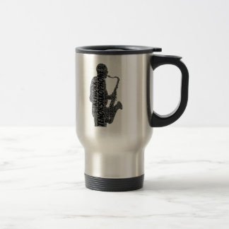 Tenor Sax Player Shaped Word Art Black Text Travel Mug