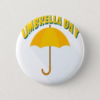 Tenth February - Umbrella Day - Appreciation Day 2 Inch Round Button