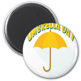 Tenth February - Umbrella Day - Appreciation Day Magnet