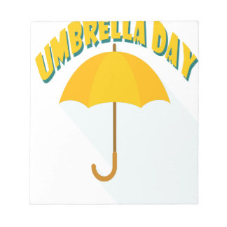 Tenth February - Umbrella Day - Appreciation Day Notepad