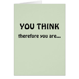 Tenure Congratulations (I Think Therefore I Am) Greeting Card