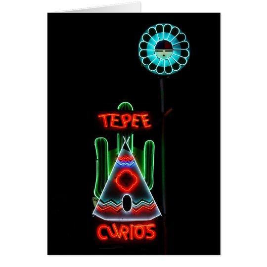 Tepee Curios Neon Sign, Tucumcari, New Mexico Card