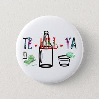 Tequila 2 Inch Round Button