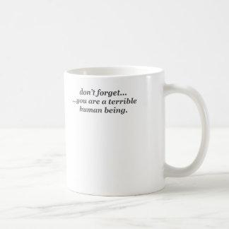 Terrible human mug