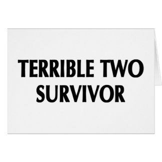 Terrible Two Survivor Gifts Card