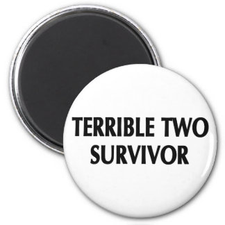 Terrible Two Survivor Magnets