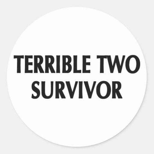 Terrible Two Survivor Stickers