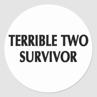 Terrible Two Survivor Stickers