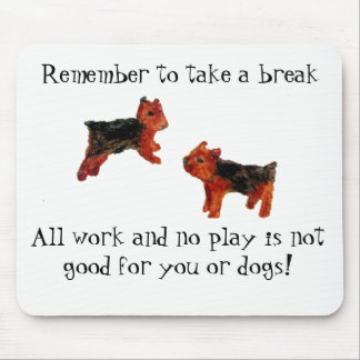 Terrier Dog Art All Work and No Play Quote Mouse Pad