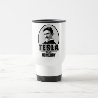 Tesla Is My Homeboy 15 Oz Stainless Steel Travel Mug