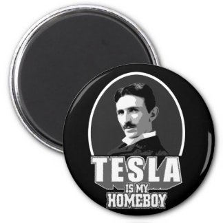 Tesla Is My Homeboy 2 Inch Round Magnet