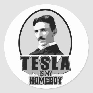 Tesla Is My Homeboy Round Sticker