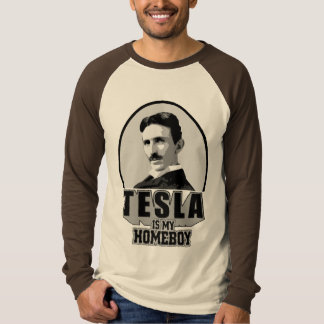 Tesla Is My Homeboy T-shirts