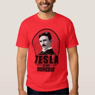 Tesla Is My Homeboy Tees