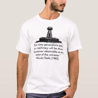 "Tesla Wardenclyffe T-Shirt, ""Ere many generatio... T-Shirt"
