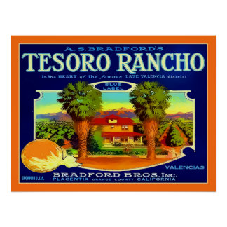 Tesoro Rancho Orange County Vintage Advert Print