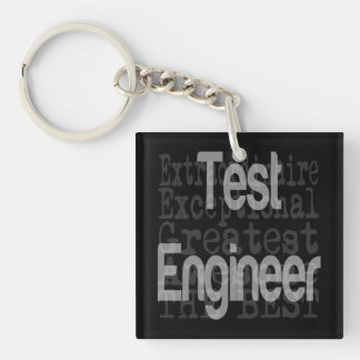 Test Engineer Extraordinaire Double-Sided Square Acrylic Keychain