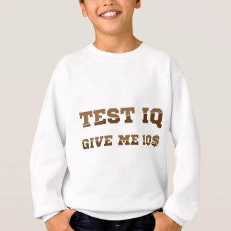 Test iq sweatshirt