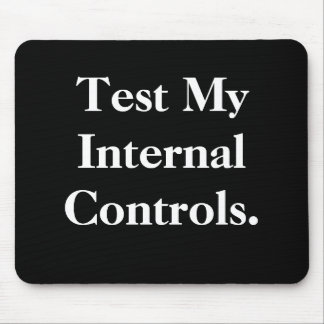 Test My Internal Controls - Rude Office Mousepad