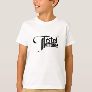 Tested Negative T-Shirt