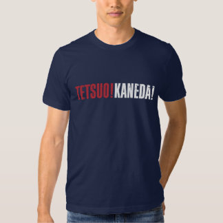 Tetsuo! Kaneda! T Shirts