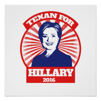 Texan for Hillary clinton 2016 Perfect Poster