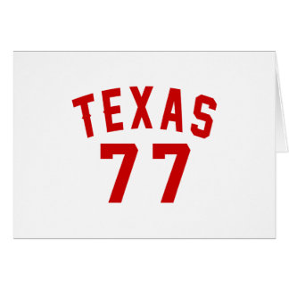 Texas 77 Birthday Designs Card