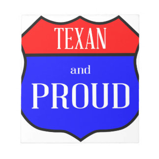 Texas And Proud Notepad