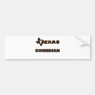 Texas Comedian Bumper Sticker