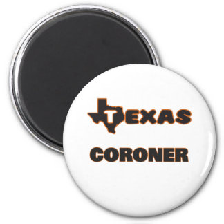 Texas Coroner 2 Inch Round Magnet