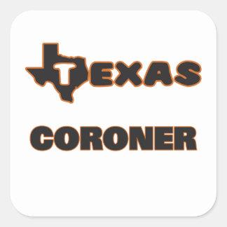 Texas Coroner Square Sticker