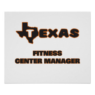 Texas Fitness Center Manager Poster