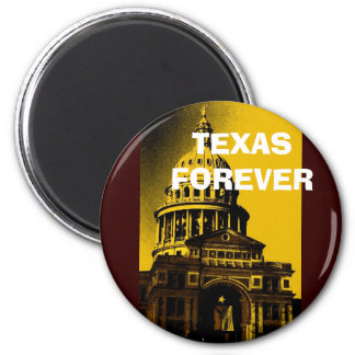 TEXAS FOREVER 2 INCH ROUND MAGNET