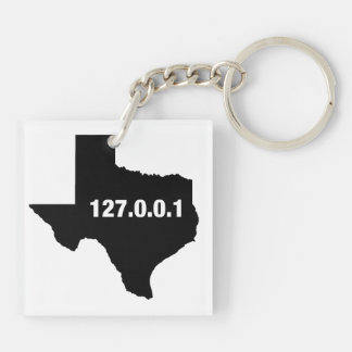 Texas Is Home Programmer Double-Sided Square Acrylic Keychain