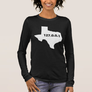 Texas Is Home Programmer Long Sleeve T-Shirt