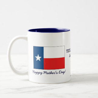 Texas Mom's are the best-Mother's Day+Flag Two-Tone Coffee Mug