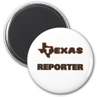 Texas Reporter 2 Inch Round Magnet