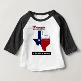 Texas Standing Strong Baby T-Shirt