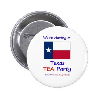 Texas TEA Party - We re Taxed Enough Already Pin