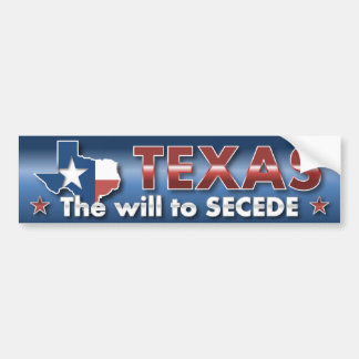 TEXAS: The Will To SECEDE Bumper Sticker