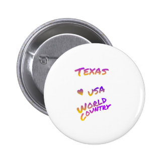 Texas USA world country, colorful text art 2 Inch Round Button