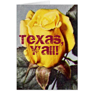 Texas, Y'all! Yellow Rose Blank Greeting Card