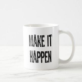 Text- Make It happen-Black Classic White Coffee Mug