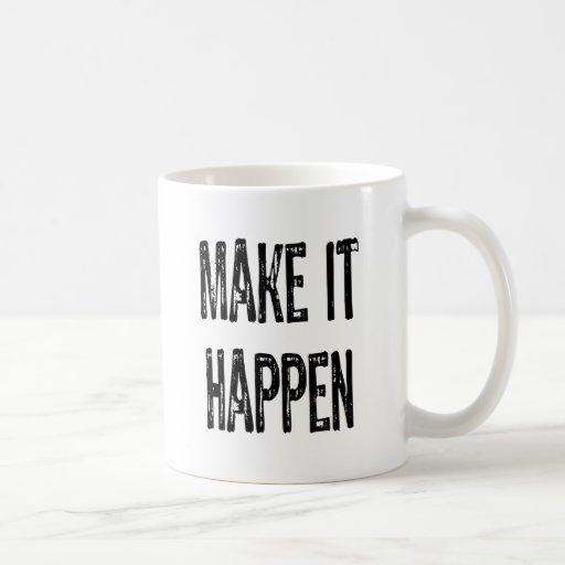 Text- Make It happen-Black Coffee Mug