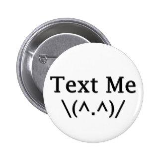 Text Me Pin