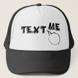 TEXT ME HI TRUCKER HAT