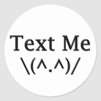 Text Me Classic Round Sticker